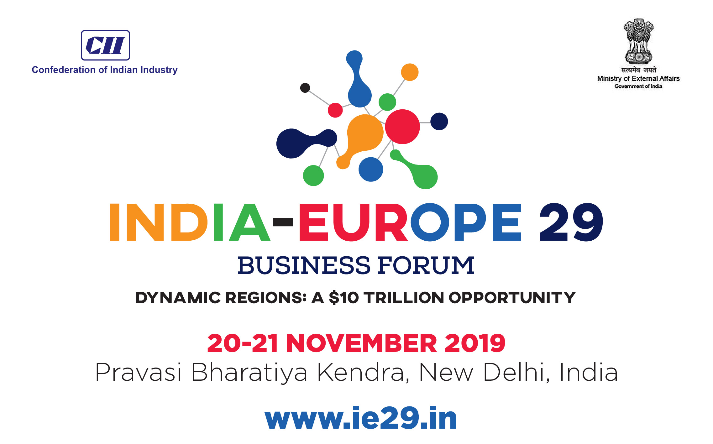The 5th edition of the India-Europe 29 Business Forum (IE29BF), from 20th to 21st November 2019, New Delhi