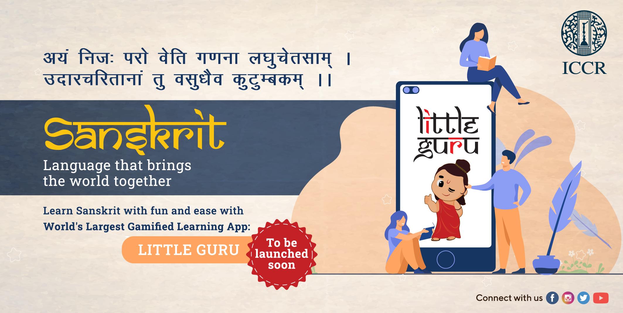 Launch of Little Guru Sanskrit Learning App on 22 April 2021 at 1130 hrs